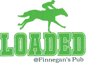Loaded @ Finnegan's Pub